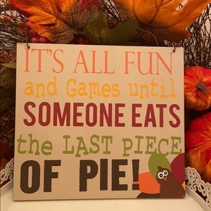 Fall Harvest Thanksgiving Turkey & Pie Sign